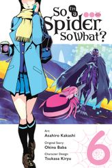So I'm a Spider, So What?, Vol. 6