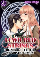 Lewd Red Strings: The night I fell for a sadistic demon 4