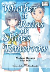 Whether It Rains or Shines Tomorrow