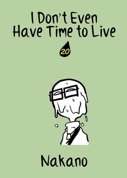 I Don't Even Have Time to Live, Chapter 20