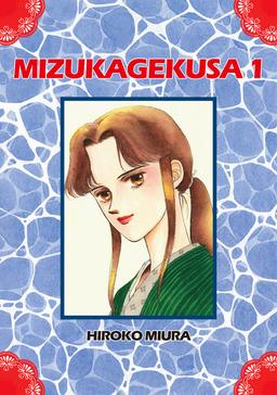 MIZUKAGEKUSA, Volume 1