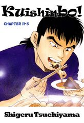 Kuishinbo!, Chapter 11-3