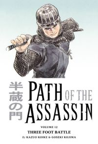 Path of the Assassin Volume 12: Three Foot Battle