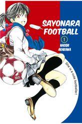 Sayonara, Football 1