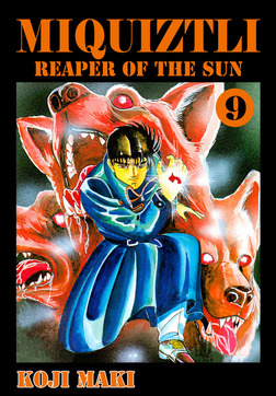 MIQUIZTLI, Volume 9-電子書籍