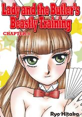 Lady and the Butler's Beastly Training, Chapter 1
