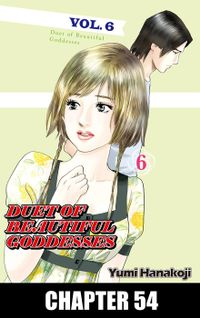 DUET OF BEAUTIFUL GODDESSES, Chapter 54