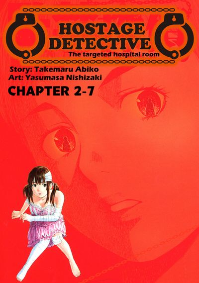 HOSTAGE DETECTIVE, Chapter 2-7