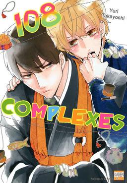 108 Complexes, Volume 1