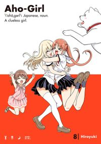 Aho-Girl: A Clueless Girl Volume 8