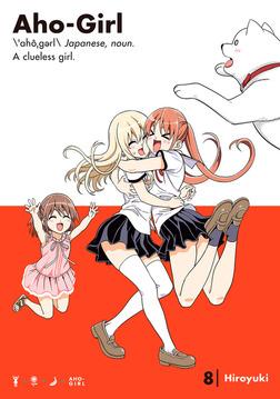 Aho-Girl: A Clueless Girl Volume 8-電子書籍