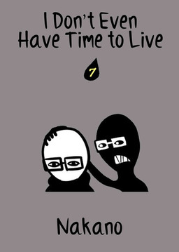 I Don't Even Have Time to Live, Chapter 7