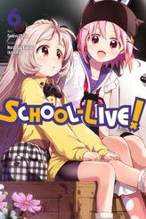 School-Live!, Vol. 6