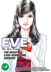 EVE:THE BEAUTIFUL LOVE-SCIENTIZING GODDESS, Volume 3