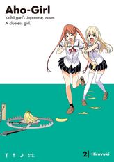 Aho-Girl: A Clueless Girl Volume 2
