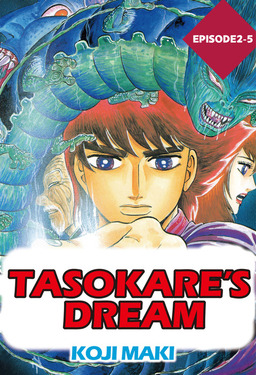 TASOKARE'S DREAM, Episode 2-5
