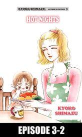 KYOKO SHIMAZU AUTHOR'S EDITION, Episode 3-2