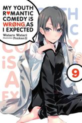 My Youth Romantic Comedy Is Wrong, As I Expected, Vol. 9