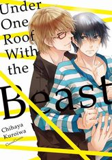 Under One Roof With the Beast (Yaoi Manga), Volume 1