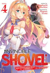 The Invincible Shovel Vol. 4