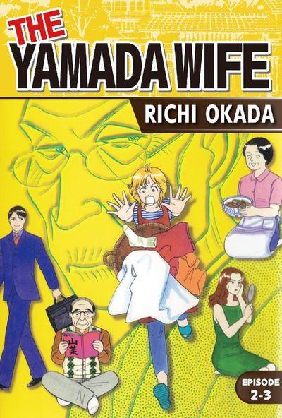 THE YAMADA WIFE, Episode 2-3