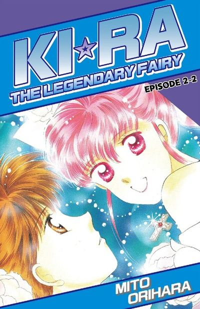 KIRA THE LEGENDARY FAIRY, Episode 2-2