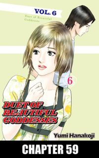DUET OF BEAUTIFUL GODDESSES, Chapter 59