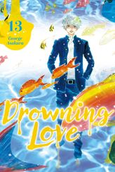 Drowning Love Volume 13