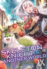 Skeleton Knight in Another World Vol. 9