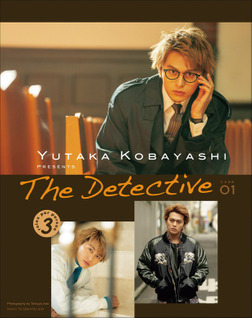 YUTAKA KOBAYASHI PRESENTS The Detective【電子版特典付】-電子書籍