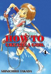 HOW TO CREATE A GOD., Volume 4