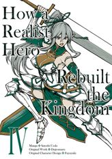 How a Realist Hero Rebuilt the Kingdom Volume 4