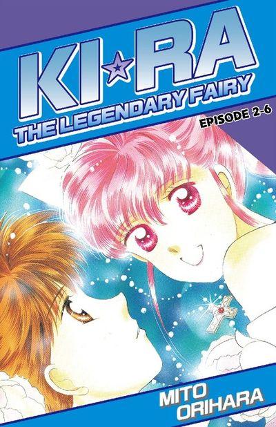 KIRA THE LEGENDARY FAIRY, Episode 2-6