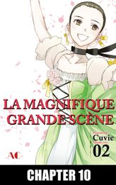 The Magnificent Grand Scene, Chapter 10