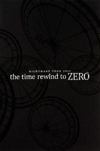 ナイトメア公式ツアーパンフレット 2011 TOUR 2011 the time rewind to ZERO