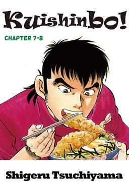 Kuishinbo!, Chapter 7-8