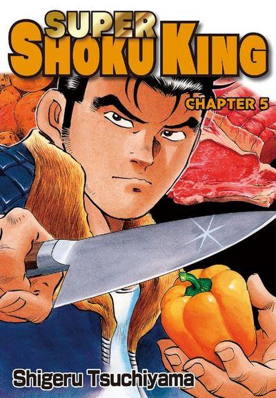 SUPER SHOKU KING, Chapter 5
