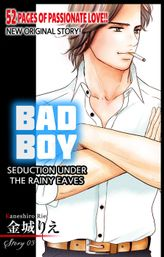 Bad Boy -Seduction Under the Rainy Eaves- (3)