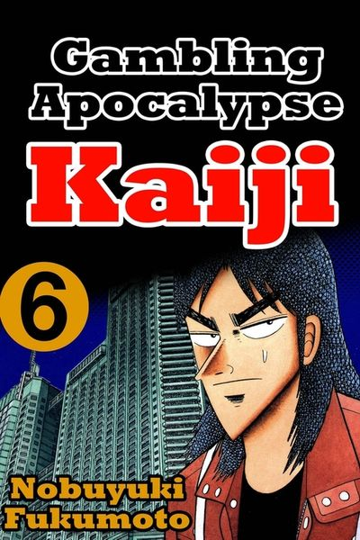 Gambling Apocalypse Kaiji 6