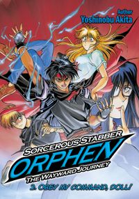 Sorcerous Stabber Orphen: The Wayward Journey Volume 2