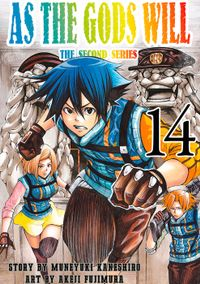 As the Gods Will The Second Series Volume 14