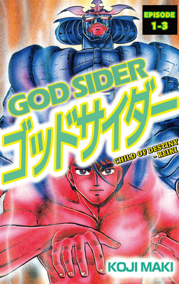 GOD SIDER, Episode 1-3