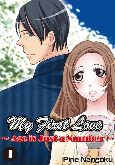 My First Love - Age is Just a Number, Chapter 1