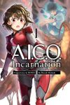 A.I.C.O. Incarnation Volume 1