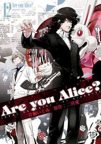 Are you Alice?: 12