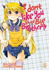 I Don't Like You At All, Big Brother!! Vol. 2