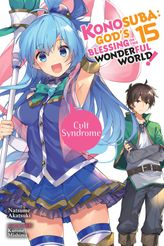 Konosuba: God's Blessing on This Wonderful World!, Vol. 15
