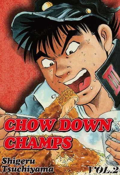 CHOW DOWN CHAMPS, Volume 2
