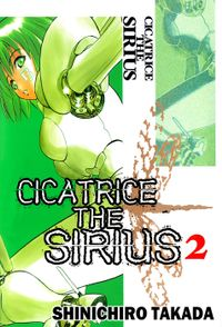 CICATRICE THE SIRIUS, Volume 2