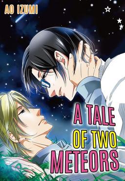 A Tale of Two Meteors (Yaoi Manga), Volume 1